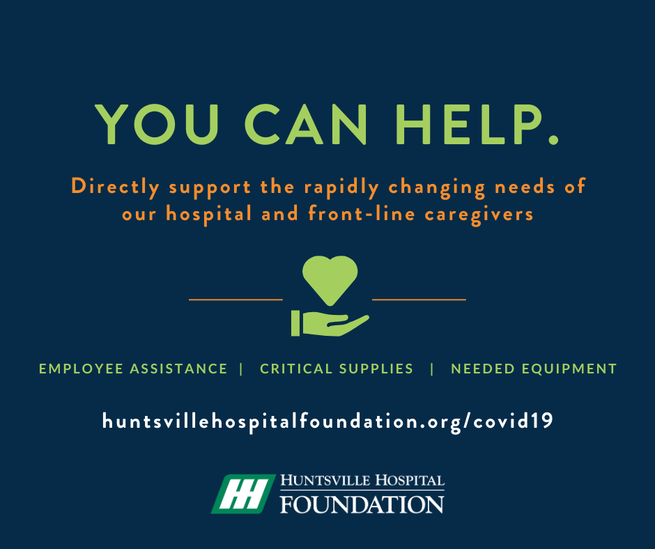 Huntsville Hospital Fund launches emergency assistance fund for hospital and employee needs